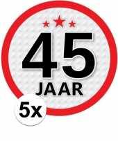5x 45 jaar leeftijd stickers rond 15 cm verjaardag versiering