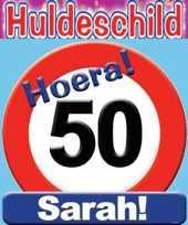 Huldeschild verjaardag stopbord sarah 50 jaar feestversiering